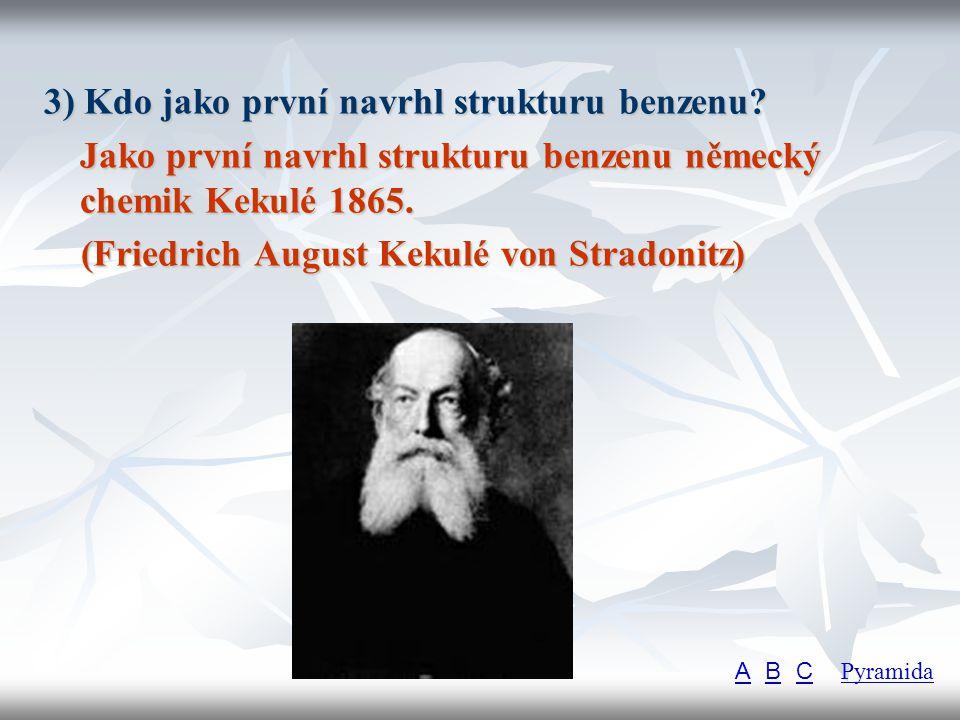 3) Kdo jako první navrhl strukturu benzenu