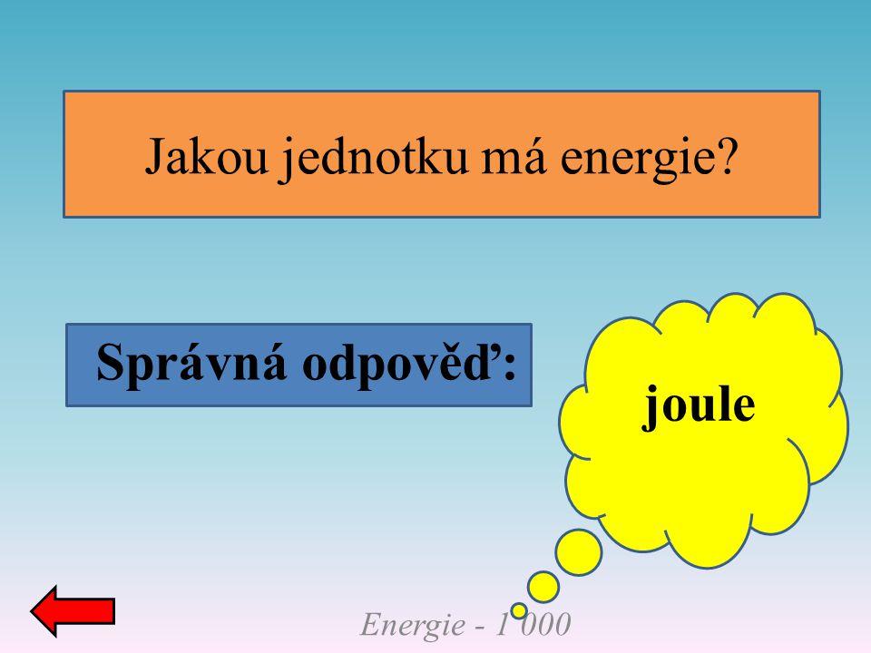 Jakou jednotku má energie