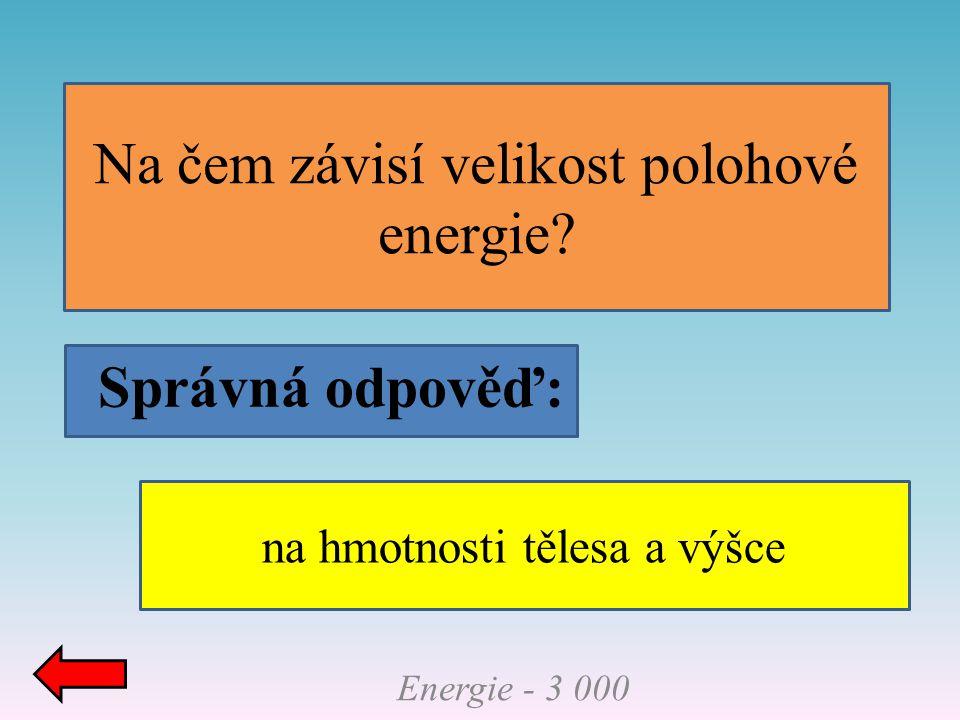Na čem závisí velikost polohové energie