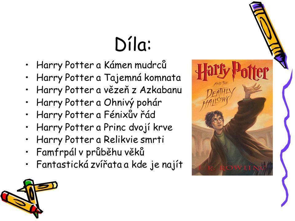 Díla: Harry Potter a Kámen mudrců Harry Potter a Tajemná komnata
