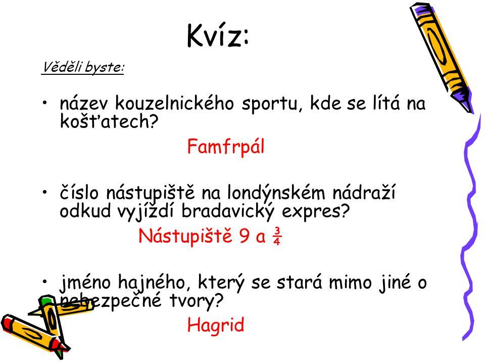Kvíz: Famfrpál Nástupiště 9 a ¾ Hagrid