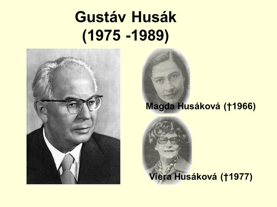 Gustáv Husák (1975 -1989) Magda Husáková (†1966)
