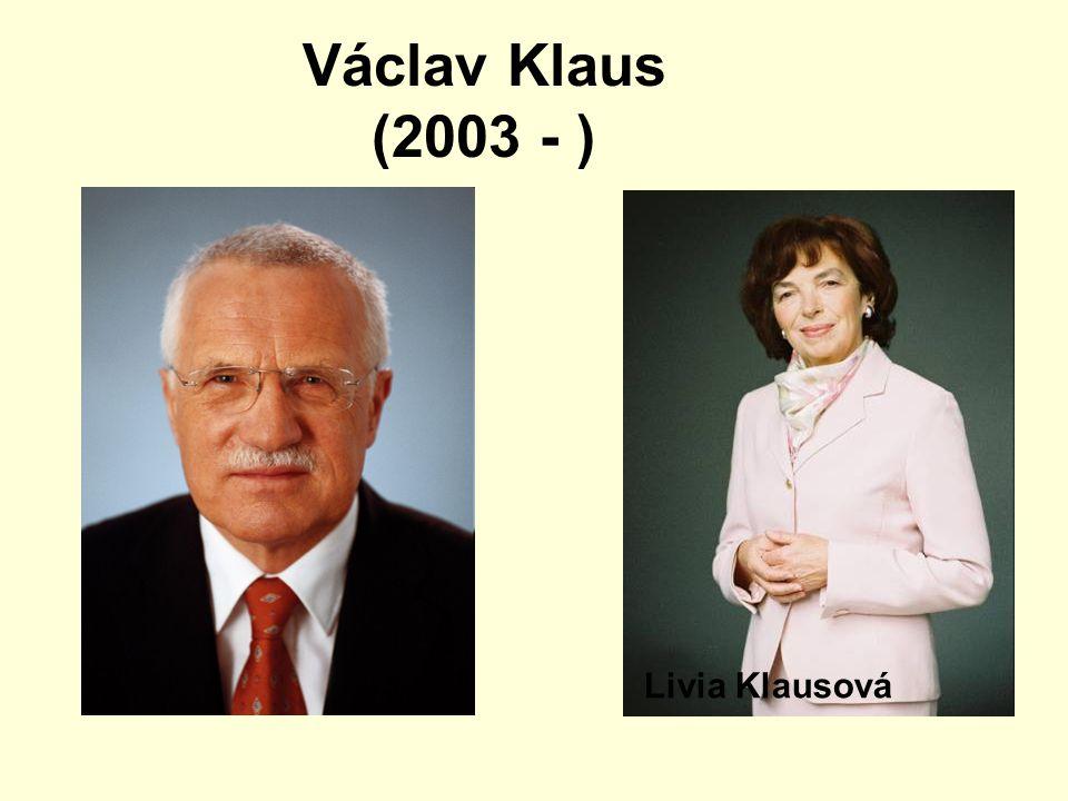 Václav Klaus (2003 - ) Livia Klausová