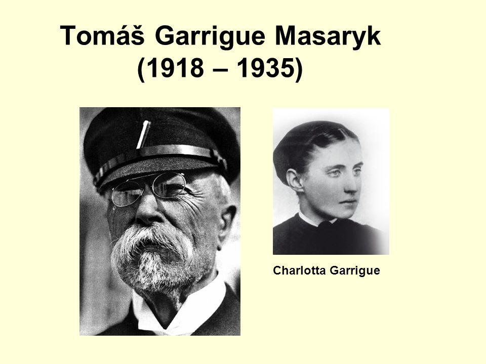 Tomáš Garrigue Masaryk (1918 – 1935)