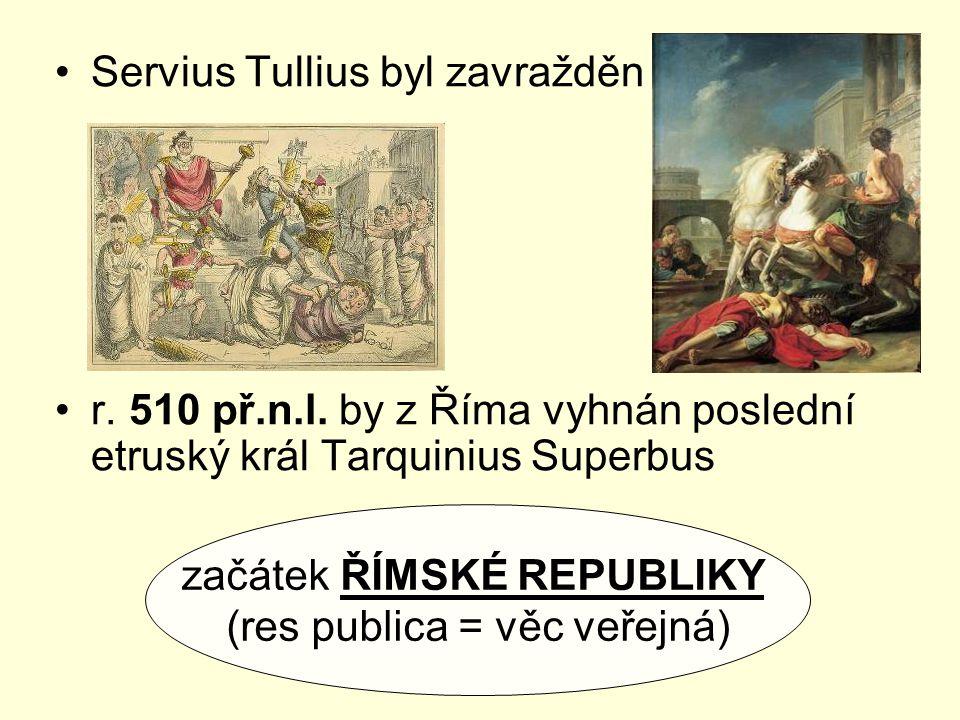 Servius Tullius byl zavražděn
