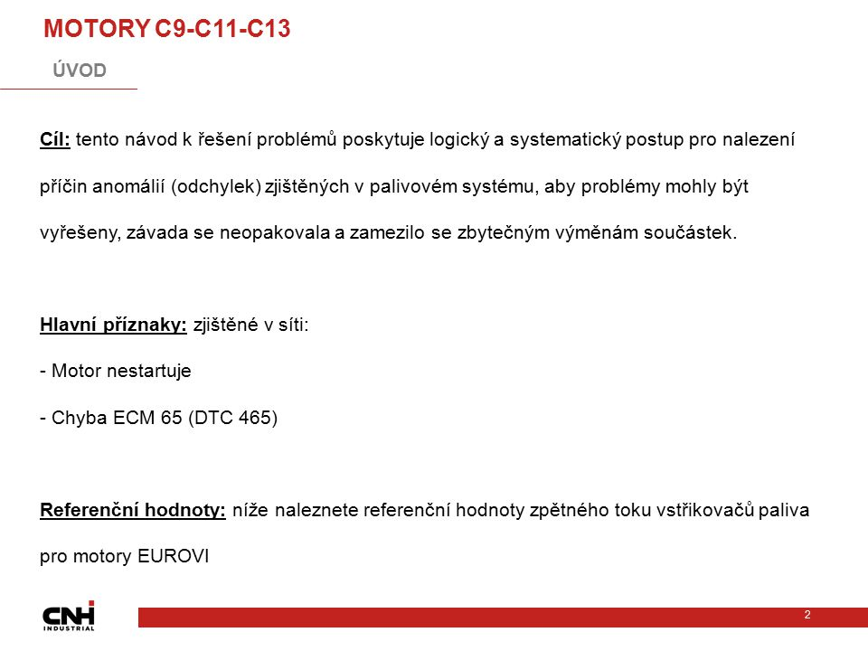 MOTORY C9-C11-C13 ÚVOD C: 0x46500 SU C11-13