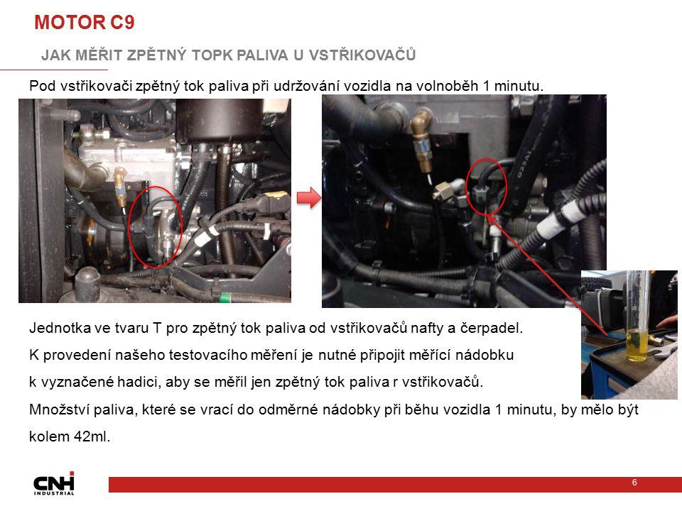 MOTOR C9 JAK MĚŘIT ZPĚTNÝ TOPK PALIVA U VSTŘIKOVAČŮC: 0x46500 SU C11-13.