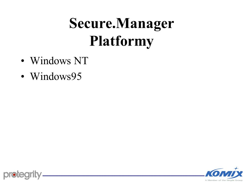 Secure.Manager Platformy