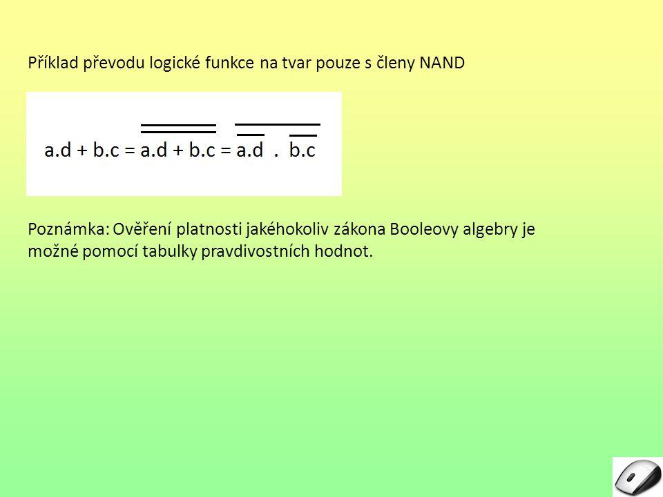 Příklad převodu logické funkce na tvar pouze s členy NAND