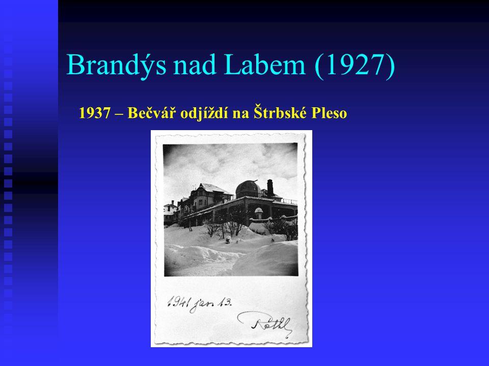 Brandýs nad Labem (1927) 1937 – Bečvář odjíždí na Štrbské Pleso