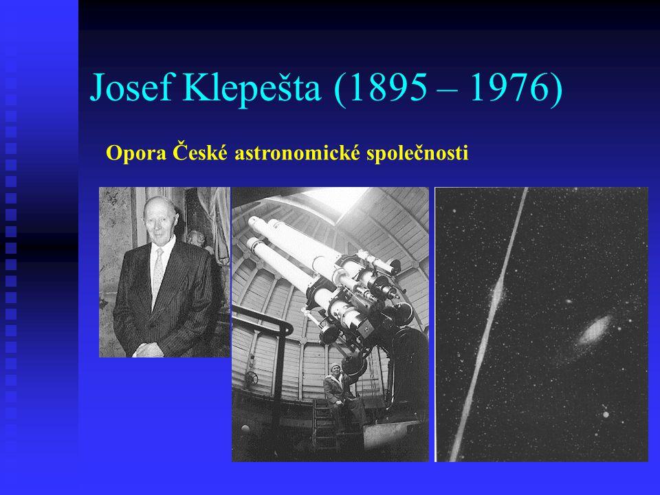 Josef Klepešta (1895 – 1976) Opora České astronomické společnosti