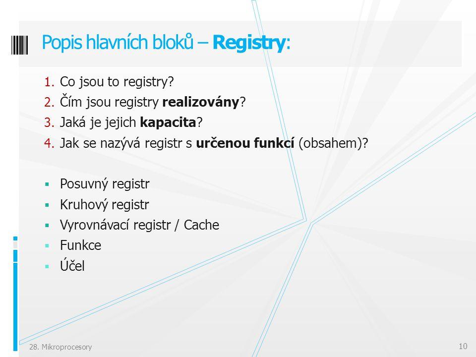 Popis hlavních bloků – Registry: