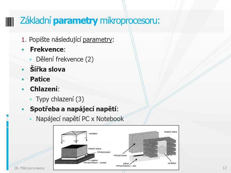 Základní parametry mikroprocesoru: