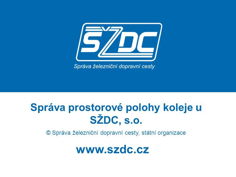 Správa prostorové polohy koleje u SŽDC, s.o.