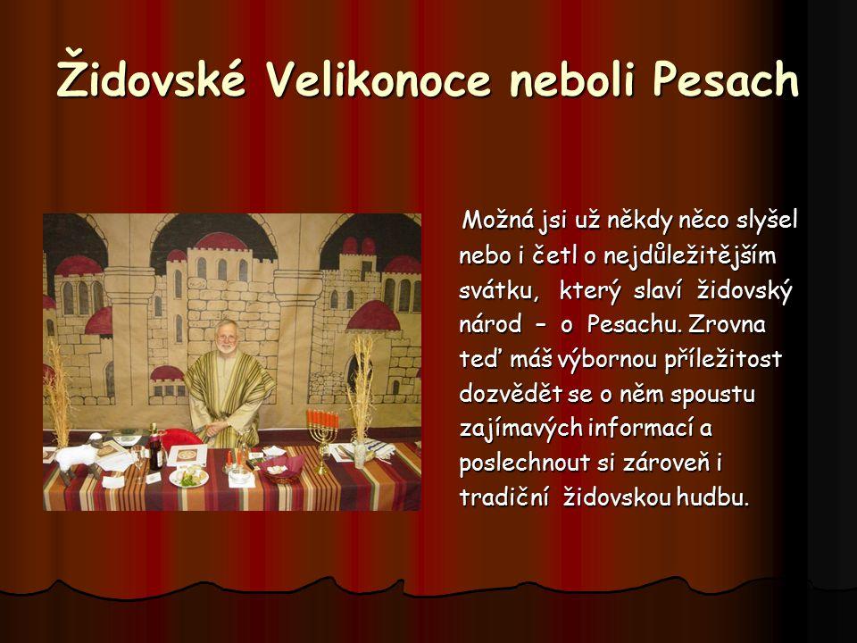 Židovské Velikonoce neboli Pesach