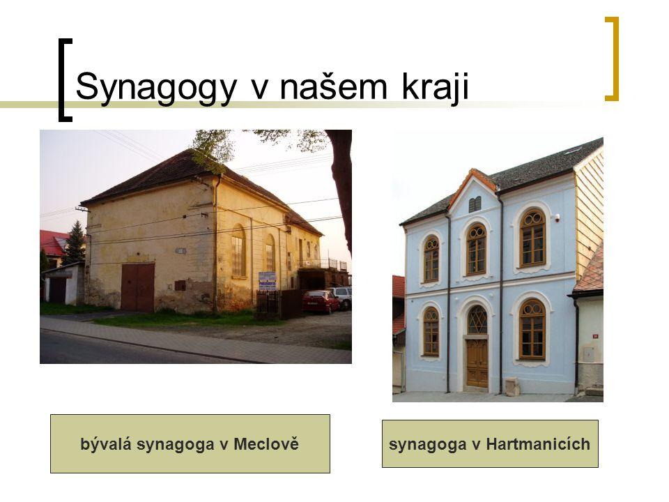 bývalá synagoga v Meclově synagoga v Hartmanicích