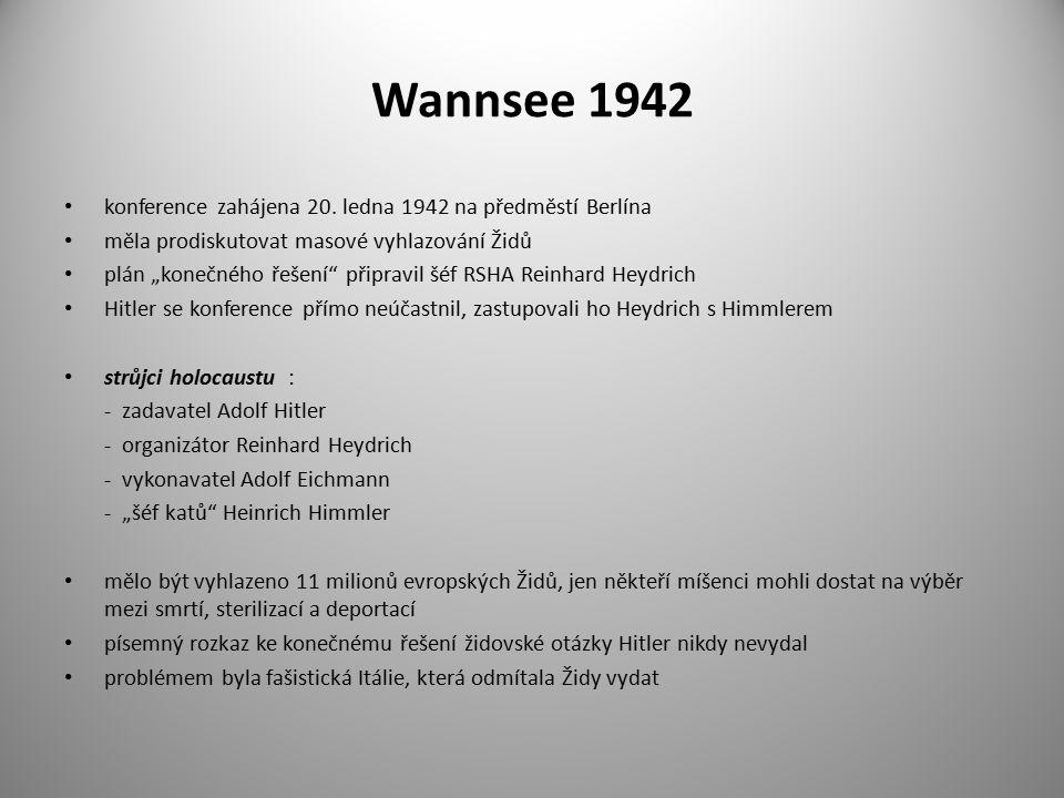 Wannsee 1942 konference zahájena 20. ledna 1942 na předměstí Berlína
