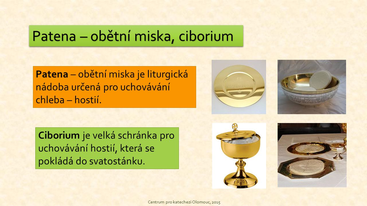 Patena – obětní miska, ciborium