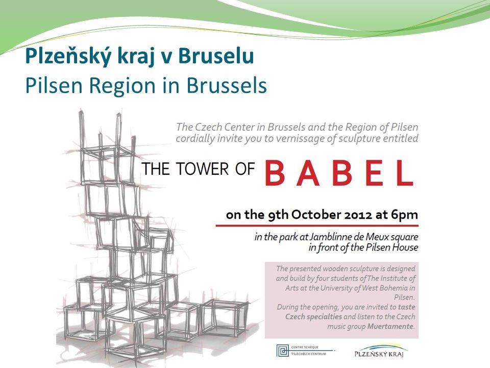 Plzeňský kraj v Bruselu Pilsen Region in Brussels