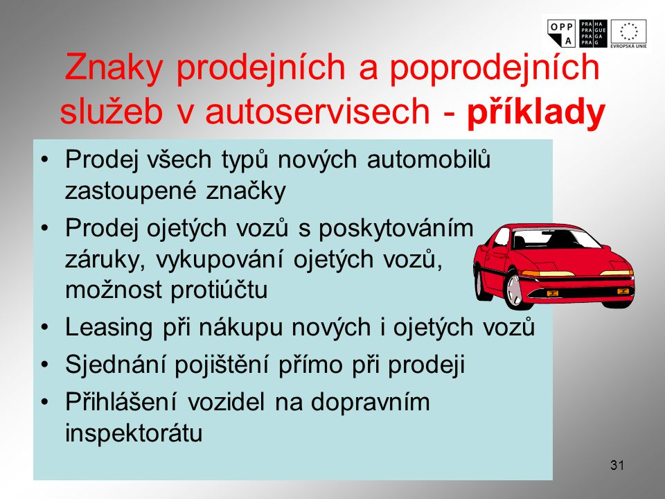 Znaky prodejních a poprodejních služeb v autoservisech - příklady