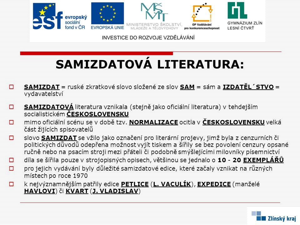 SAMIZDATOVÁ LITERATURA: