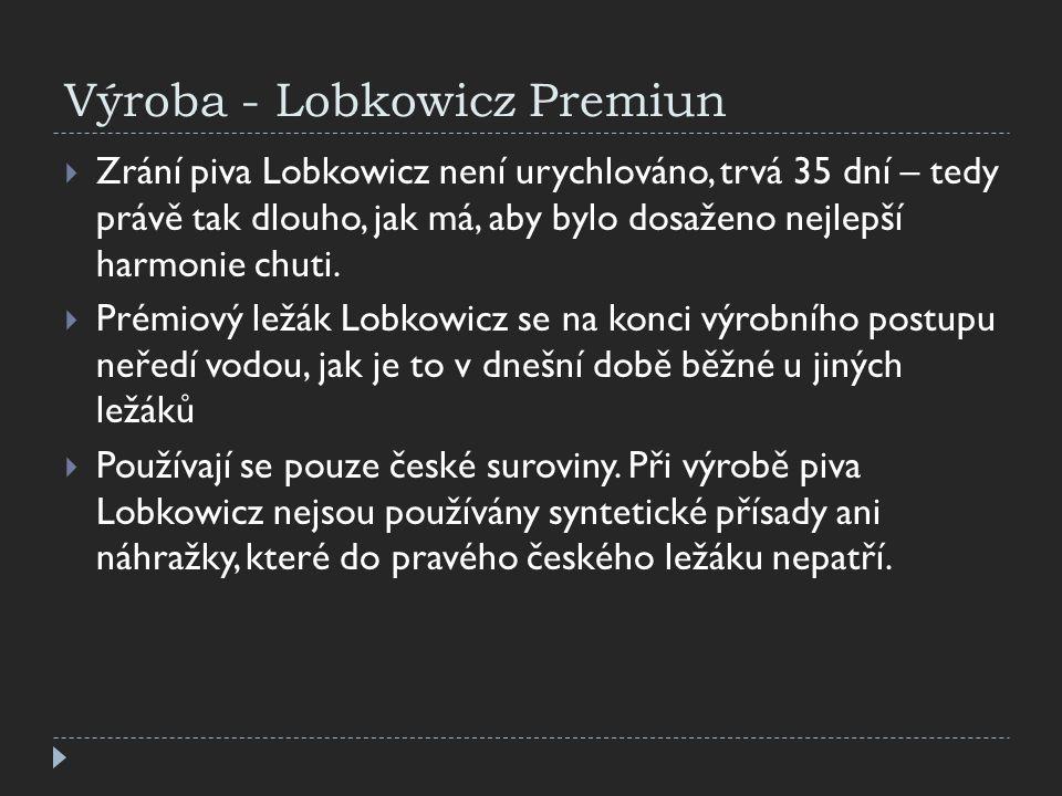 Výroba - Lobkowicz Premiun
