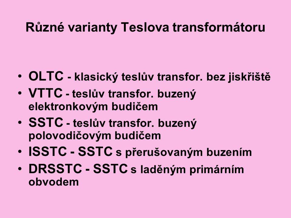 Různé varianty Teslova transformátoru