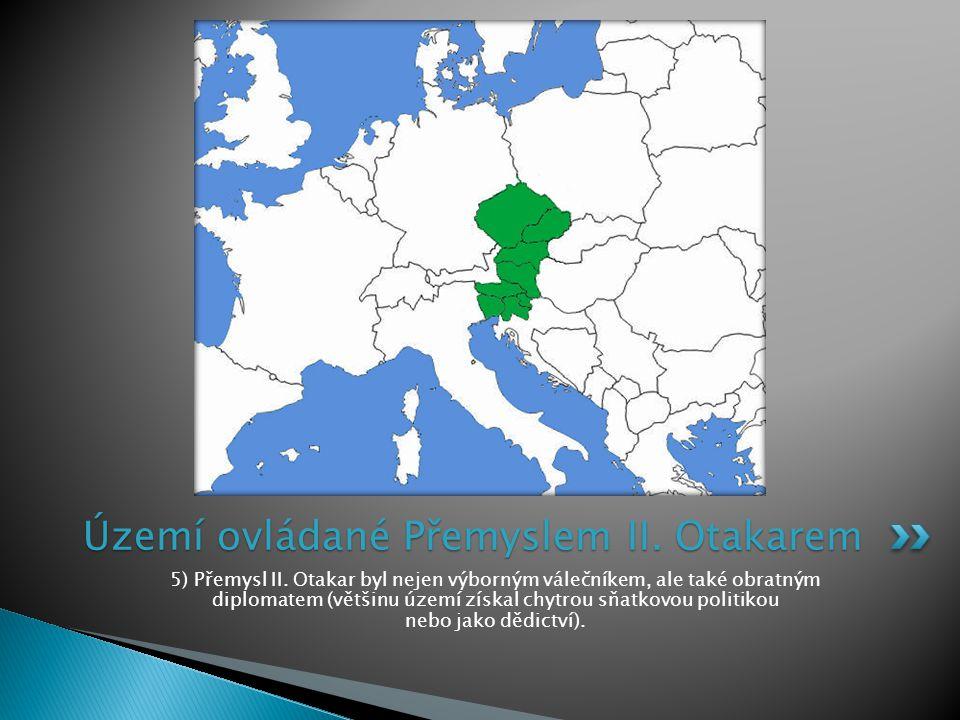 Území ovládané Přemyslem II. Otakarem