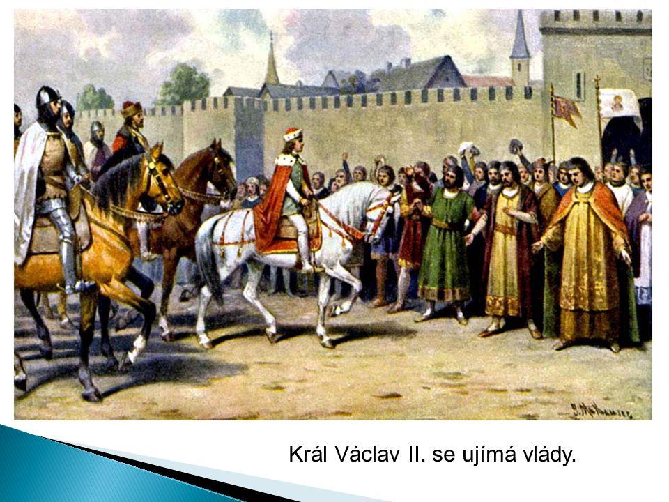 Král Václav II. se ujímá vlády.