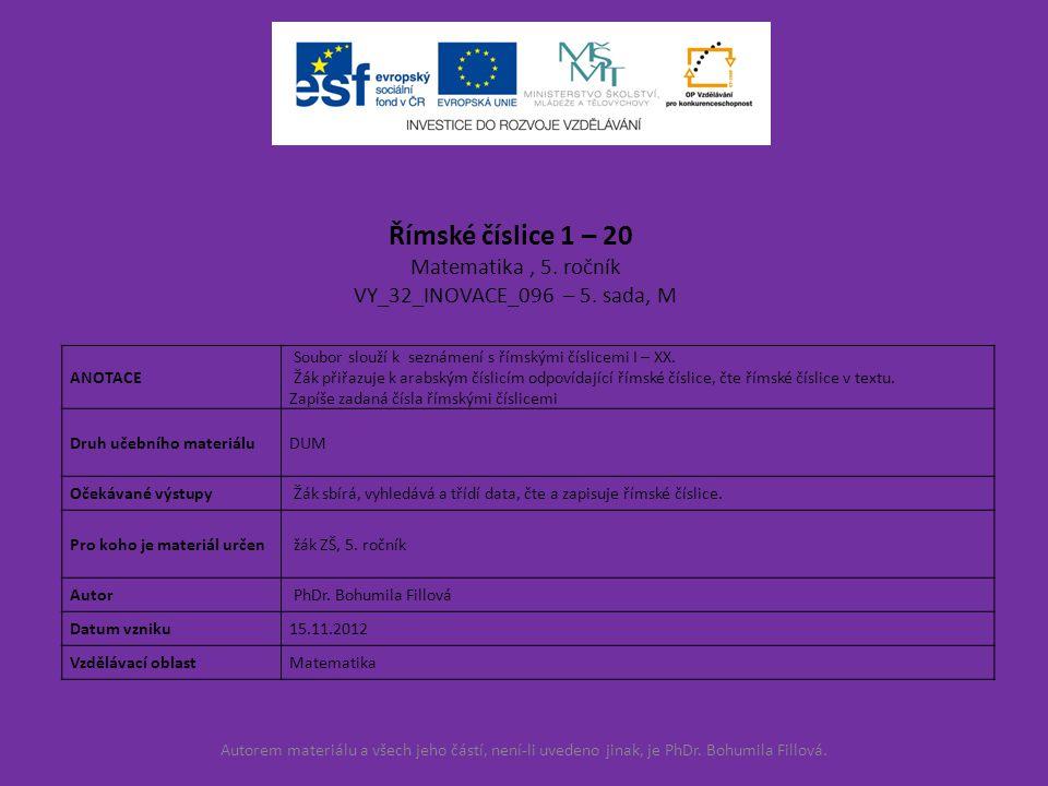 Římské číslice 1 – 20 Matematika , 5. ročník