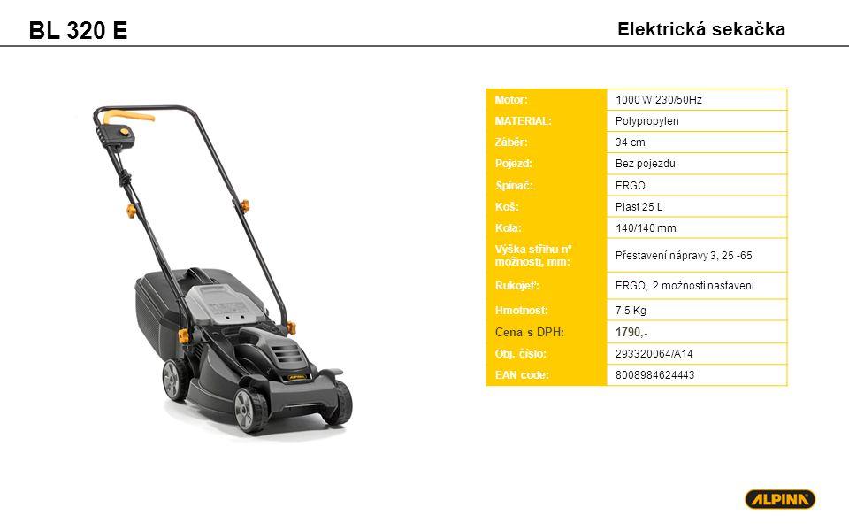 BL 320 E Elektrická sekačka Cena s DPH: 1790,- Motor: 1000 W 230/50Hz