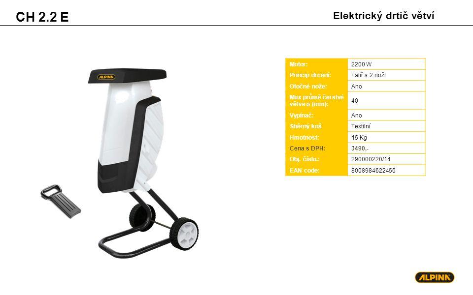 CH 2.2 E Elektrický drtič větví Motor: 2200 W Princip drcení:
