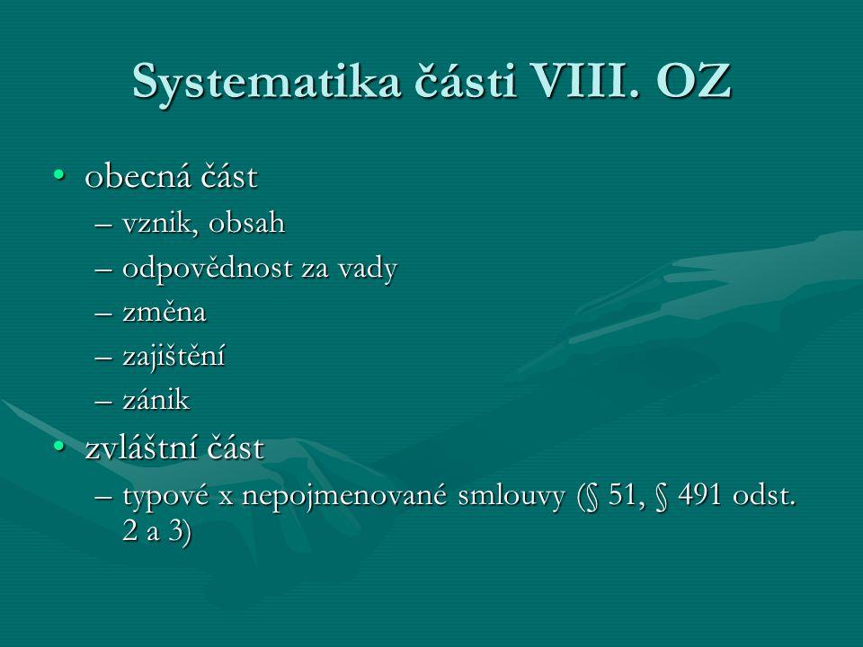 Systematika části VIII. OZ