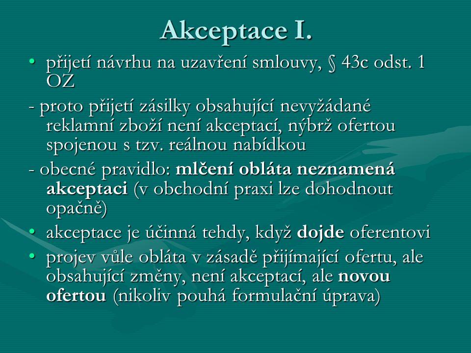 Akceptace I. přijetí návrhu na uzavření smlouvy, § 43c odst. 1 OZ