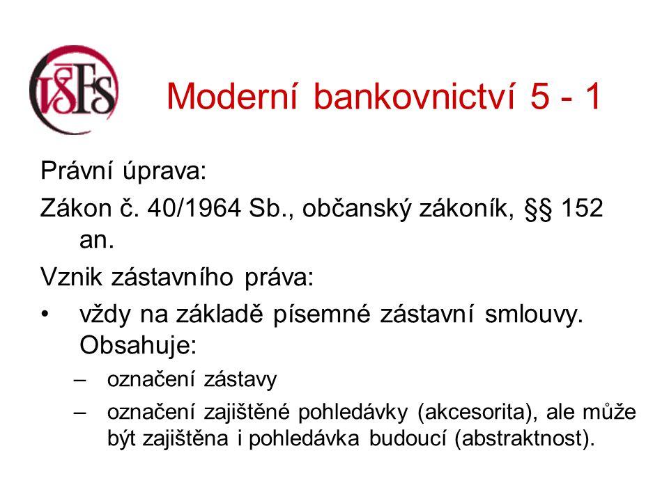 Moderní bankovnictví 5 - 1