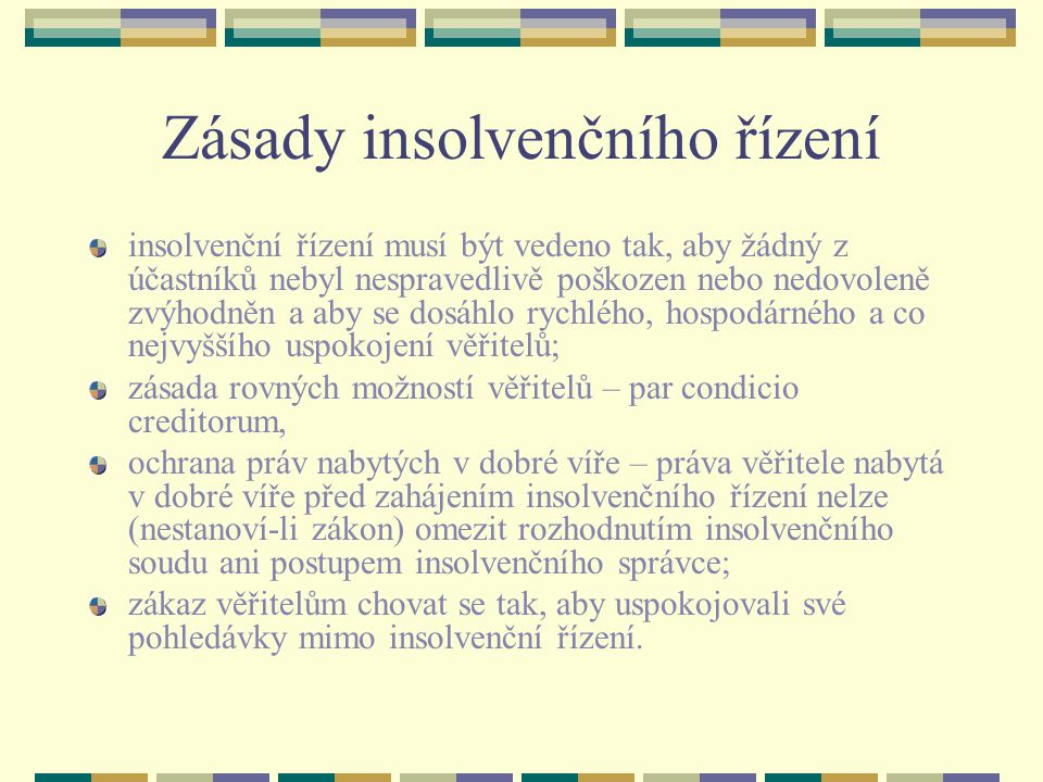Zásady insolvenčního řízení