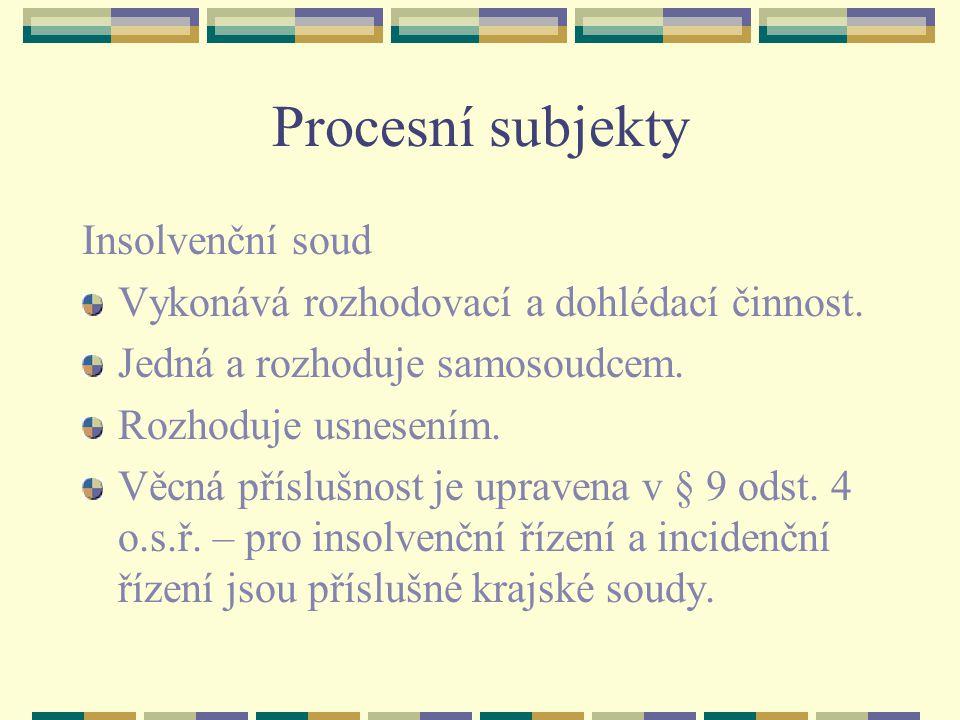 Procesní subjekty Insolvenční soud