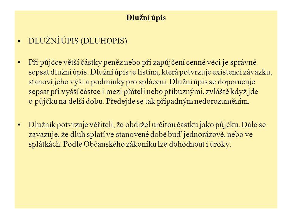 Dlužní úpis DLUŽNÍ ÚPIS (DLUHOPIS)