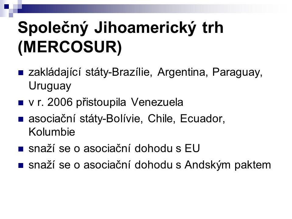 Společný Jihoamerický trh (MERCOSUR)