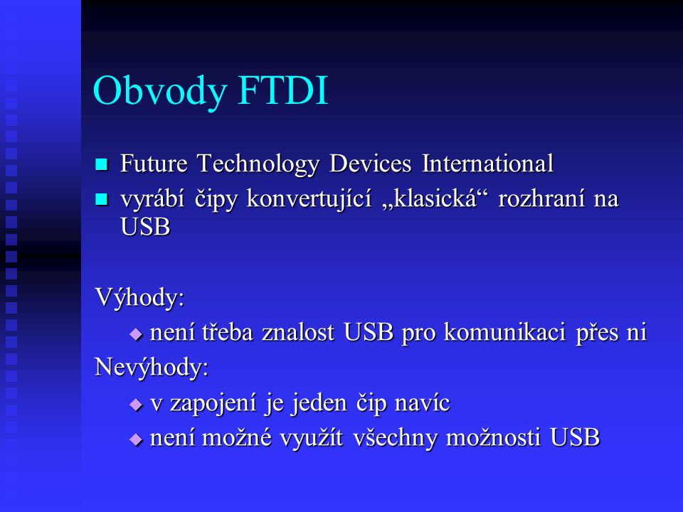 Obvody FTDI Future Technology Devices International