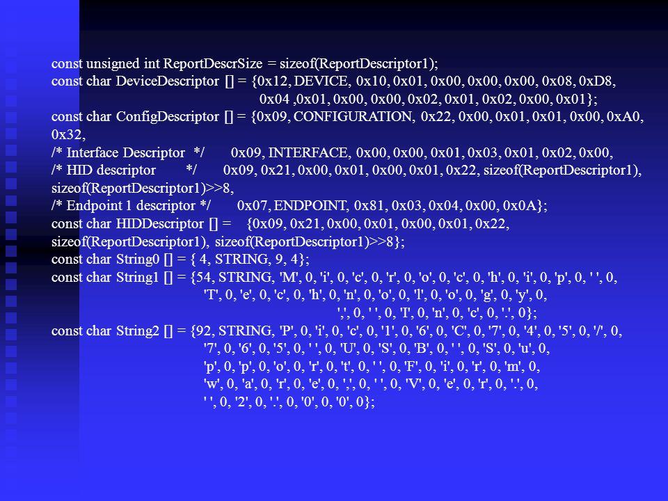 const unsigned int ReportDescrSize = sizeof(ReportDescriptor1);