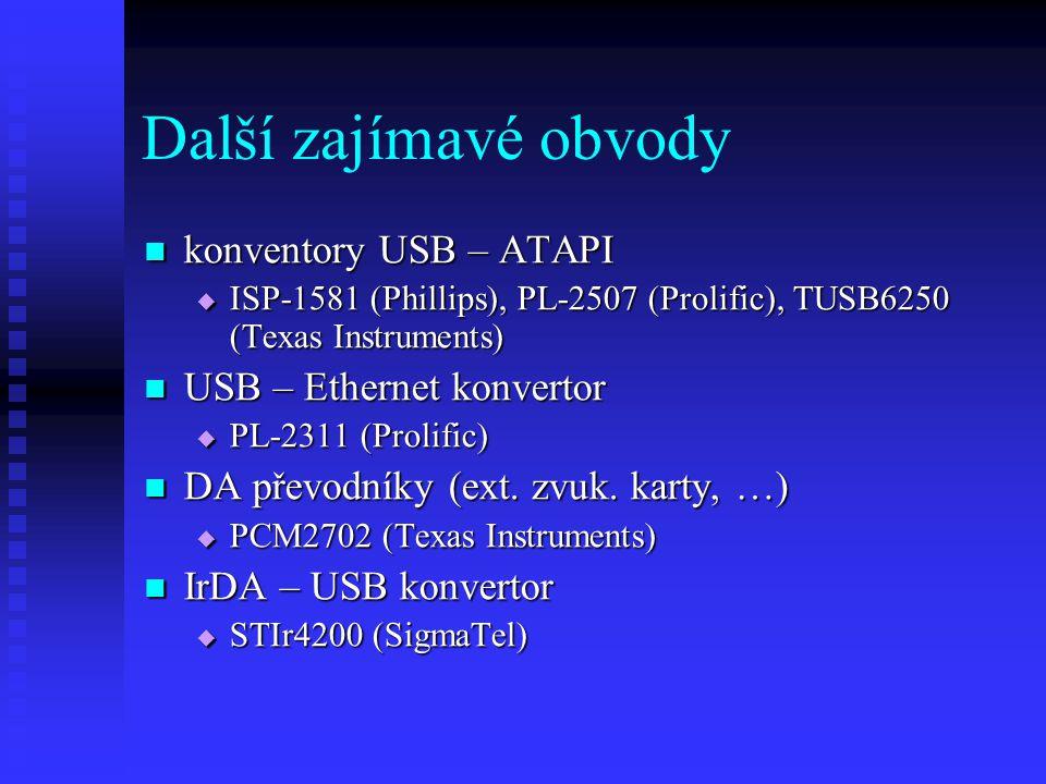 Další zajímavé obvody konventory USB – ATAPI USB – Ethernet konvertor