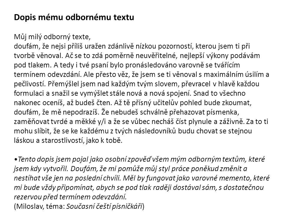 Dopis mému odbornému textu