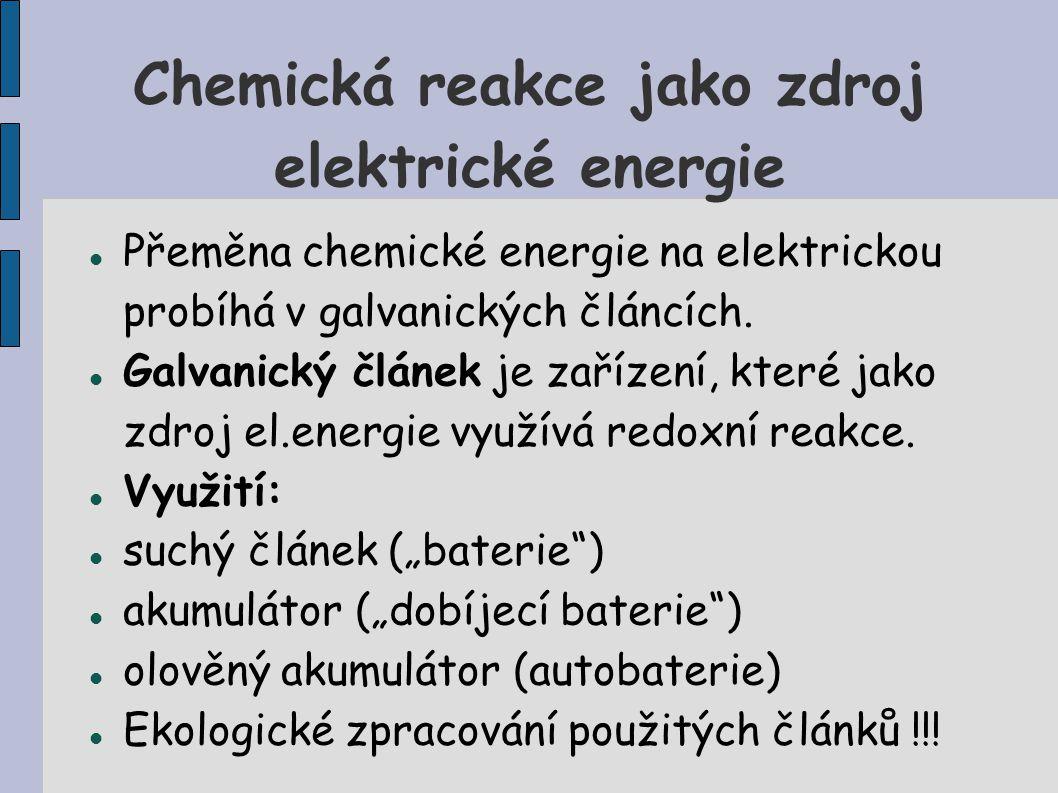 Chemická reakce jako zdroj elektrické energie