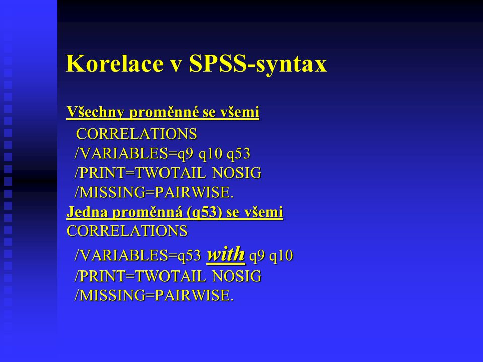 Korelace v SPSS-syntax
