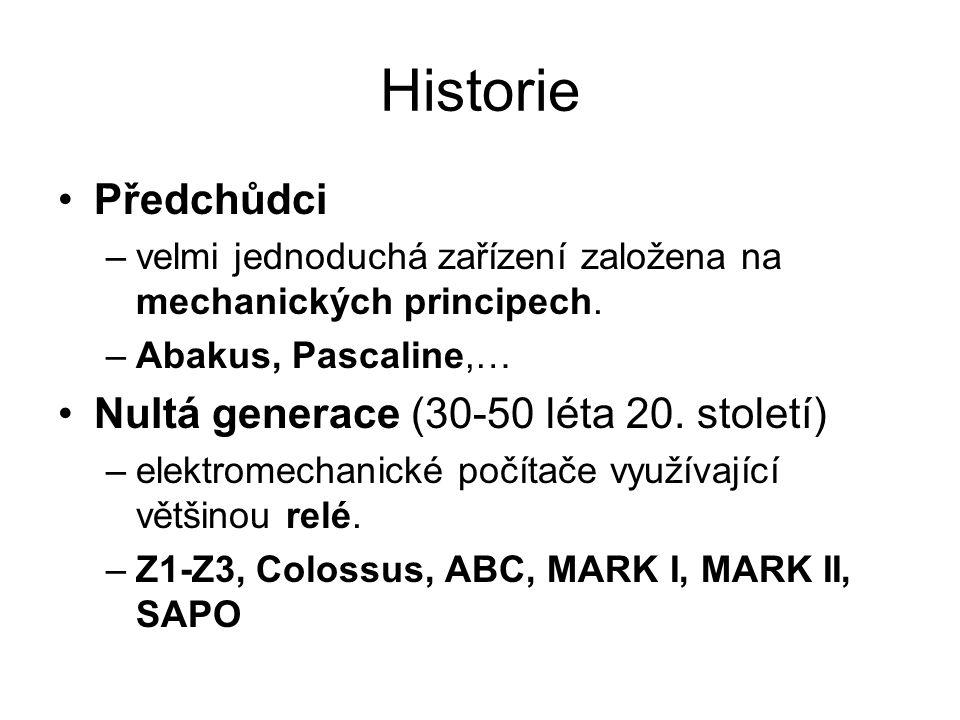 Historie Předchůdci Nultá generace (30-50 léta 20. století)