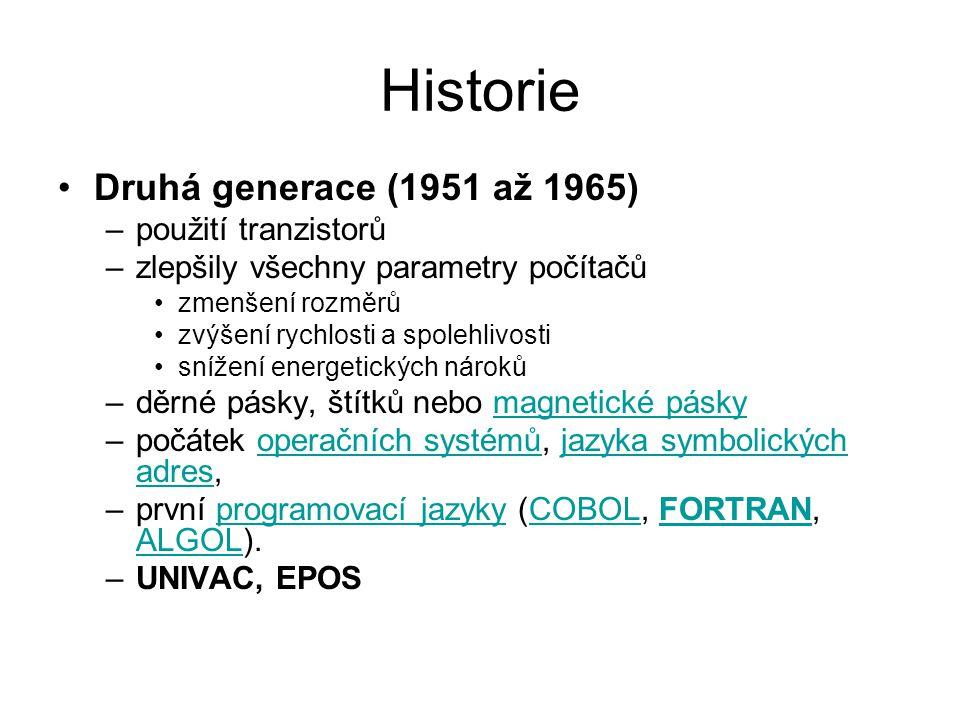 Historie Druhá generace (1951 až 1965) použití tranzistorů