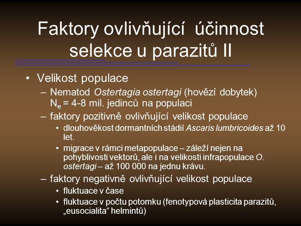 Faktory ovlivňující účinnost selekce u parazitů II