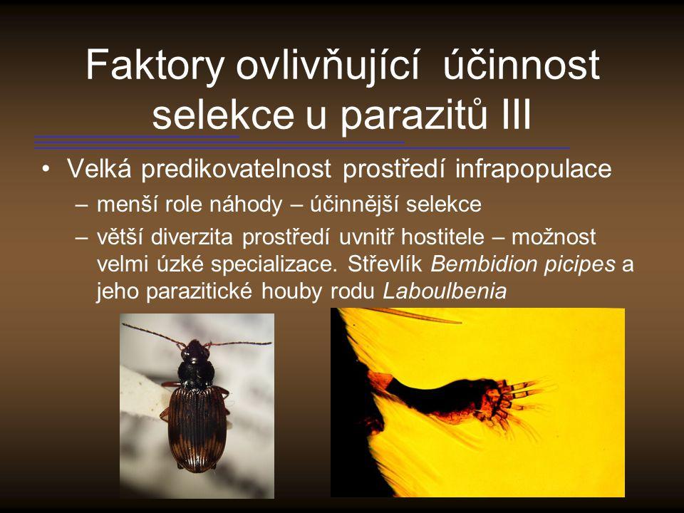 Faktory ovlivňující účinnost selekce u parazitů III