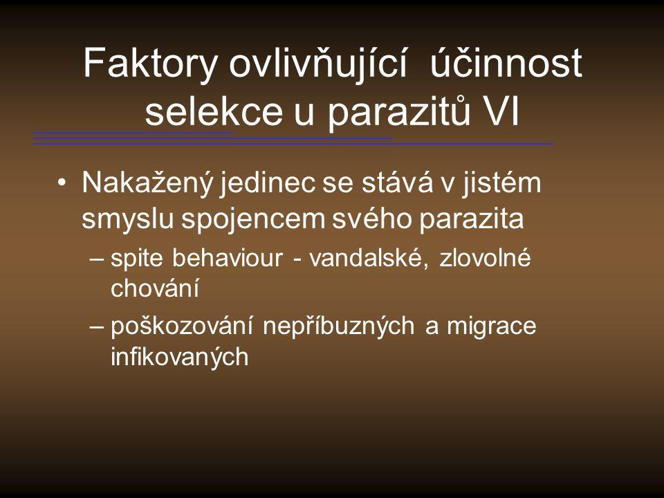 Faktory ovlivňující účinnost selekce u parazitů VI